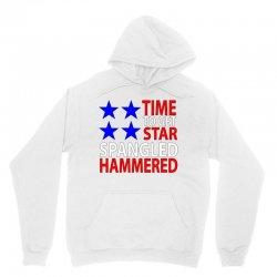 time to get star spangled hammered Unisex Hoodie   Artistshot