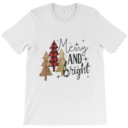 Merry And Bright Christmas Trees T-shirt Designed By Welcome12