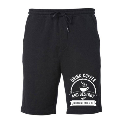 Drink Coffee And Destroy Bouncing Souls Fleece Short Designed By Kimochi