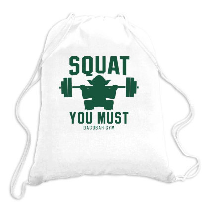 Squat You Must Drawstring Bags Designed By Ruarthur