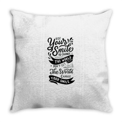 Use Your Smile To Change The World Throw Pillow Designed By Dulart