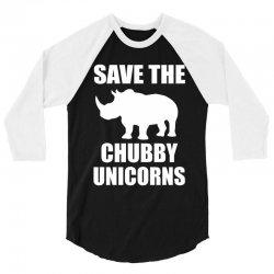 Save The Chubby Unicorn 3/4 Sleeve Shirt | Artistshot