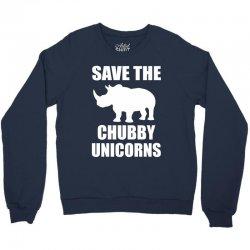 Save The Chubby Unicorn Crewneck Sweatshirt | Artistshot