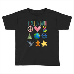 PEACE ON EARTH Toddler T-shirt | Artistshot