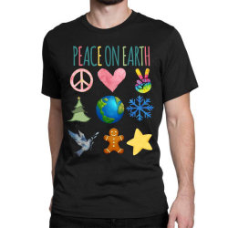 Peace On Earth Classic T-shirt Designed By Bettercallsaul
