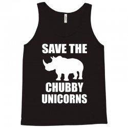 Save The Chubby Unicorn Tank Top | Artistshot