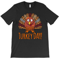 Happy Turkey Day - Thanksgiving Party T-shirt Designed By Bettercallsaul