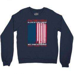 Definition of True Patriotism! Crewneck Sweatshirt | Artistshot