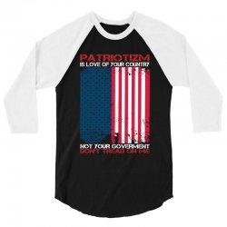 Definition of True Patriotism! 3/4 Sleeve Shirt | Artistshot