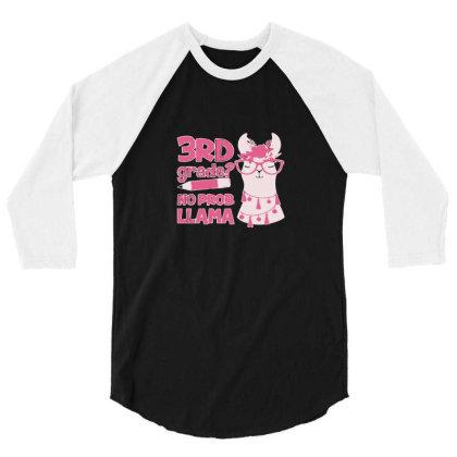 3rd Grade No Prob Llama 3/4 Sleeve Shirt Designed By Yusrizal_
