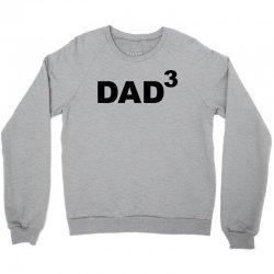 Husband Gift DAD 3 Crewneck Sweatshirt | Artistshot