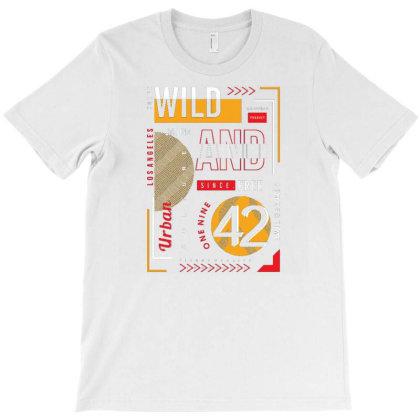 Wild Strong T-shirt Designed By Dulart