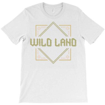 Wild Land T-shirt Designed By Dulart
