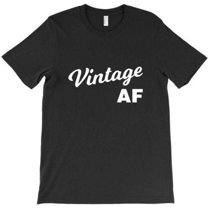Vintage Af T Shirt T-shirt Designed By Asatya