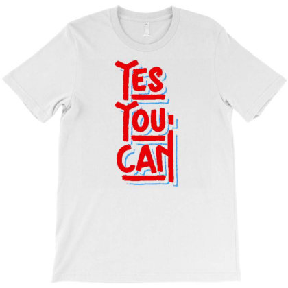 Yes You Can 1 T-shirt Designed By Dulart