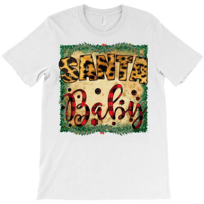 Santa Baby T-shirt Designed By Bettercallsaul