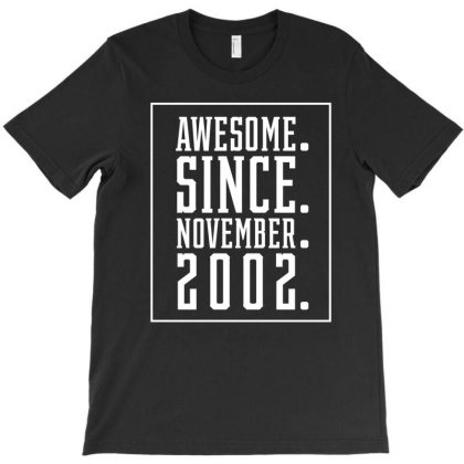 18th Awesome Since November 2002 - Birthday Gift T-shirt Designed By Diogo Calheiros