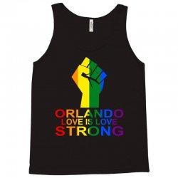 Orlando love Is Strong Tank Top | Artistshot