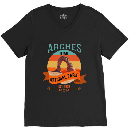 Arches National Park, Arches National Park Hiker, Nature, V-neck Tee Designed By Cuser2870