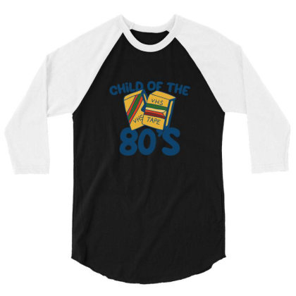 Child Of The 80s 3/4 Sleeve Shirt Designed By Blackstone