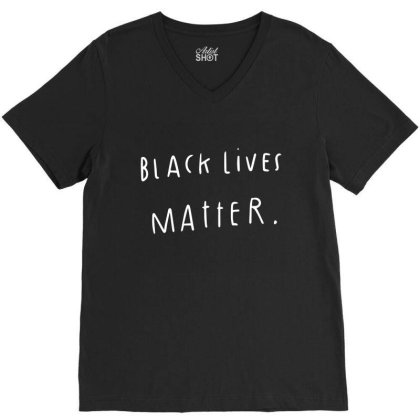 Black Lives Matter V-neck Tee Designed By Fahmifutri