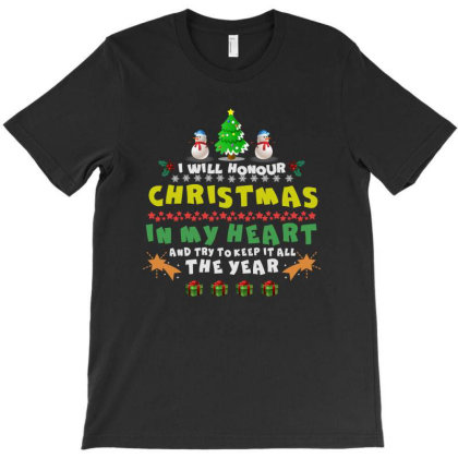 I Will Hour Christmas In My Heart And Try Tokeep It All The Year T-shirt Designed By Hoainv