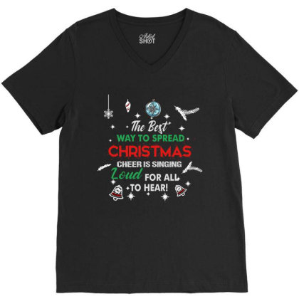 Christmas T Shirt The Best Way To Spread Christmas Cheer V-neck Tee Designed By Hoainv