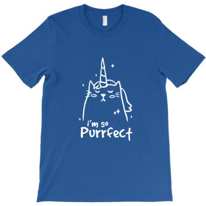 I'm So Purrfect Funny Cute T-shirt Designed By Blackstone