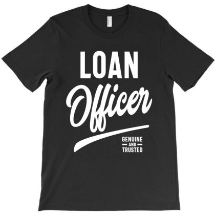 Loan Officer Job Title Gift T-shirt Designed By Cidolopez