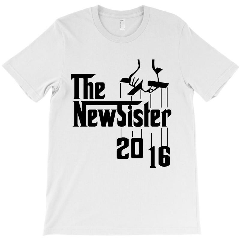 The New Sister 2016 T-shirt | Artistshot