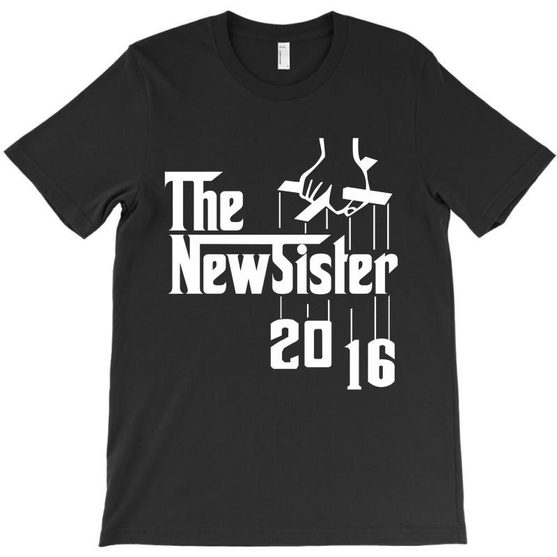 The New Sister 2016 T-shirt   Artistshot