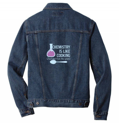 Chemistry Is Like Cooking Funny T Shirt Essentia Men Denim Jacket Designed By Yusrizal_