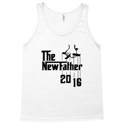 The New Father 2016 Tank Top | Artistshot