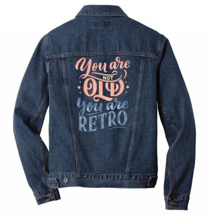 You Are Not Old You Are Retro Men Denim Jacket Designed By Dulart