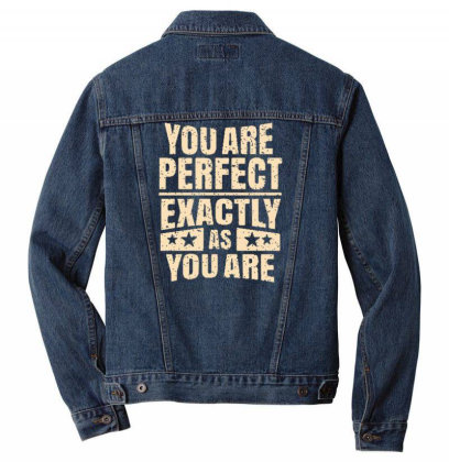 You Are Perfect Exactly As You Are Men Denim Jacket Designed By Dulart