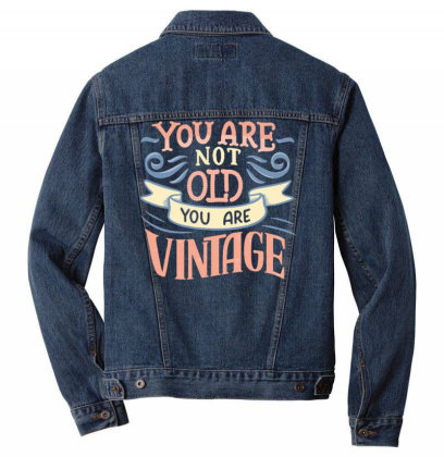 You Are Not Old You Are Vintage Men Denim Jacket Designed By Dulart