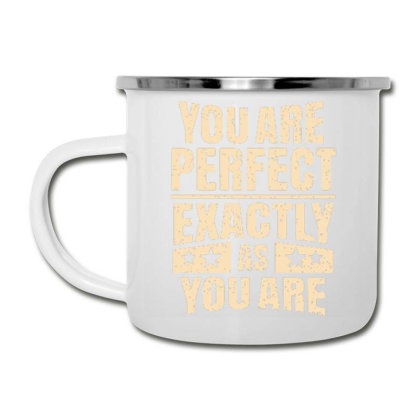 You Are Perfect Exactly As You Are Camper Cup Designed By Dulart