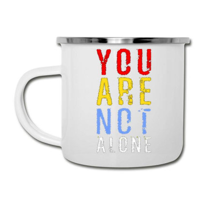 You Are Not Alone Camper Cup Designed By Dulart