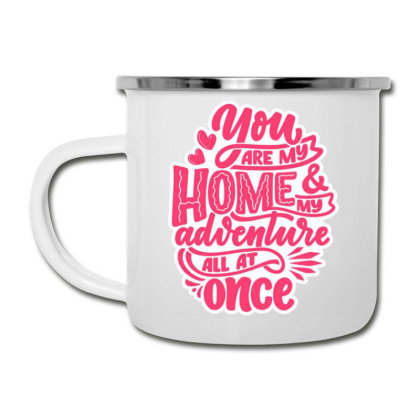 You Are My Home 1 Camper Cup Designed By Dulart