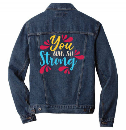 You Are So Strong 1 Men Denim Jacket Designed By Dulart