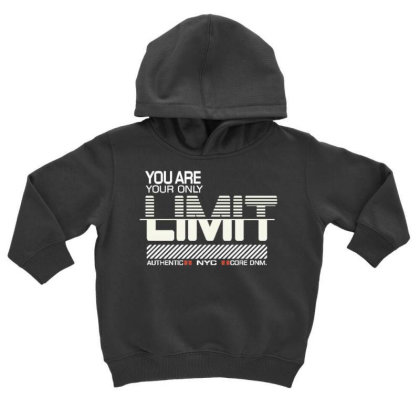 You Are Your Only Limit Toddler Hoodie Designed By Dulart