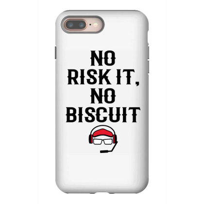 No Risk It No Biscuit Iphone 8 Plus Case Designed By Kimochi