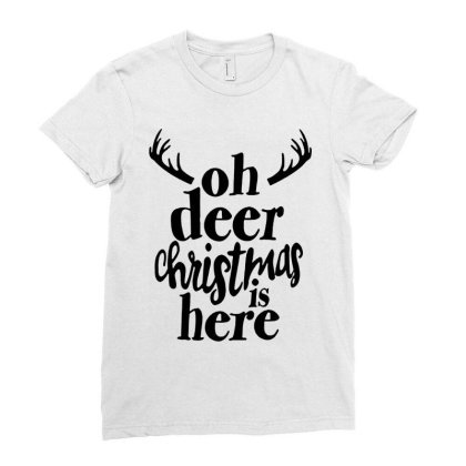 Oh Deer Christmas Here Ladies Fitted T-shirt Designed By Kimochi