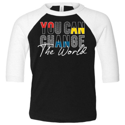 You Can Change Toddler 3/4 Sleeve Tee Designed By Dulart