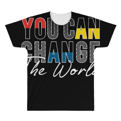 You Can Change All Over Men's T-shirt Designed By Dulart