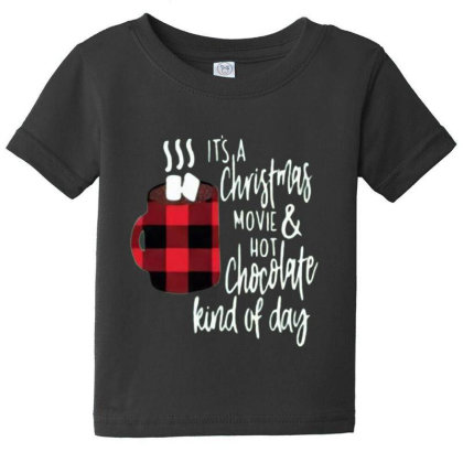 Christmas Movie Coffee, Christmas Movie And Hot Chocolate Baby Tee Designed By Welcome12