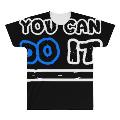 You Can Do It All Over Men's T-shirt Designed By Dulart