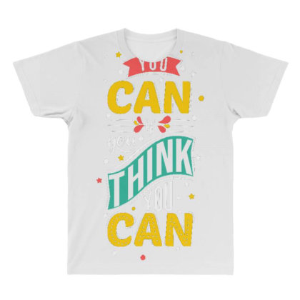 You Can If You Think You Can 1 All Over Men's T-shirt Designed By Dulart