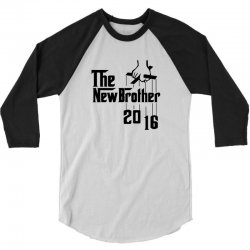 The New Brother 2016 3/4 Sleeve Shirt   Artistshot