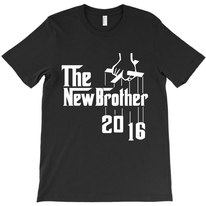 The New Brother 2016 T-shirt | Artistshot